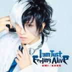 【主題歌】TV ヤング ブラック・ジャック OP「I am Just Feeling Alive」/UMI☆KUUN 初回限定盤