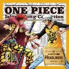 【キャラクターソング】TV ONE PIECE Island Song Collection シャボンディ諸島 キッド&ロー(CV.浪川大輔&神谷浩史)