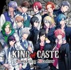 【ドラマCD】B-PROJECT KING of CASTE ~Sneaking Shadow~ 通常盤