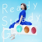 【マキシシングル】水瀬いのり/Ready Steady Go!