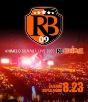 900【Blu-ray】Animelo Summer Live 2009 RE: BRIDGE 8.23