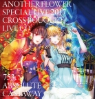 【同人CD】クラフトスケープ/Another Flower Special Live 2017 Cross bouquet LIVE CD