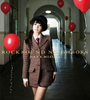 アニメイトオンラインショップ900【アルバム】水樹奈々/ROCKBOUND NEIGHBORS 初回限定盤DVD付