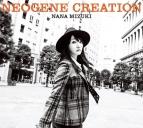 【アルバム】水樹奈々/NEOGENE CREATION 初回限定盤 CD+BD