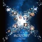 【アルバム】Cyua/selector BEST -Ever After-