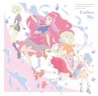 【主題歌】TV アイカツスターズ! 挿入歌「Endless Sky」/AIKATSU☆STARS!