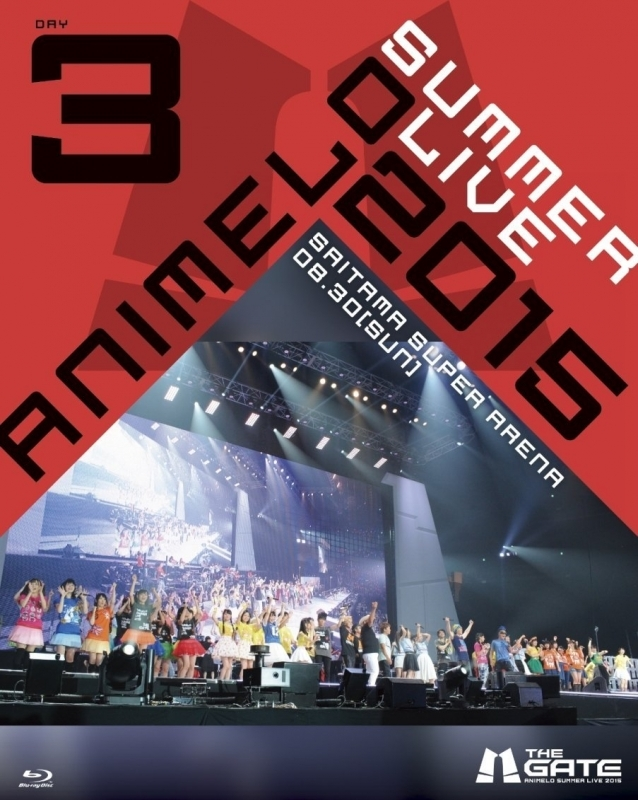 900【Blu-ray】Animelo Summer Live 2015 -THE GATE- 8.30