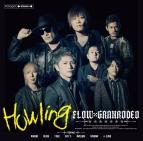 【主題歌】TV 七つの大罪 戒めの復活 OP「Howling」/FLOW×GRANRODEO 通常盤