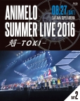 【Blu-ray】Animelo Summer Live 2016 刻-TOKI-8.27