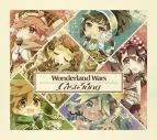【キャラクターソング】Wonderland Wars Cast Song