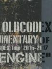 """【写真集】DOCUMENTARY of OLDCODEX Tour 2016-2017""""FIXED ENGINE"""""""